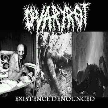 Ovaryrot - Existence Denounced (2014)