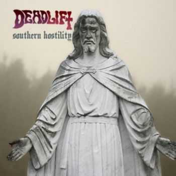 Deadlift - Southern Hostility (EP) (2015)