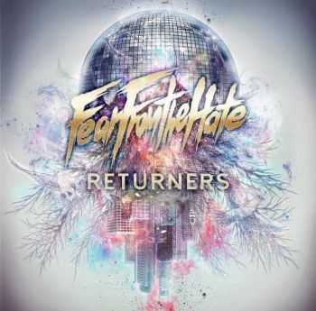 Fear From The Hate - Returners [EP] (2014)