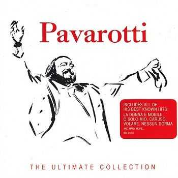 Luciano Pavarotti - The Ultimate Collection (2007)