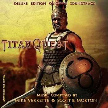 Michael Verette & Scott B. Morton - Titan Quest OST (2007)