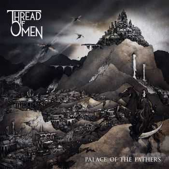 Thread of Omen - Palace of the Fathers (2015)