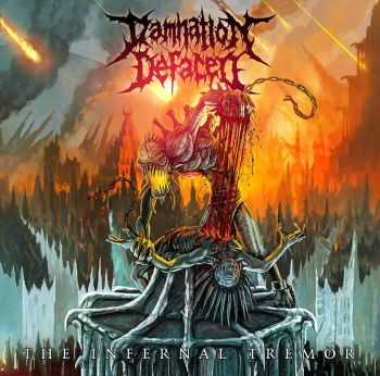 Damnation Defaced - The Infernal Tremor (2015)