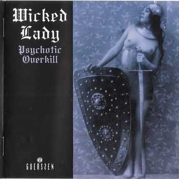 Wicked Lady - Psychotic Overkill (1972) (2012)