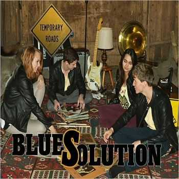 Temporary Roads - Bluesolution (2015)