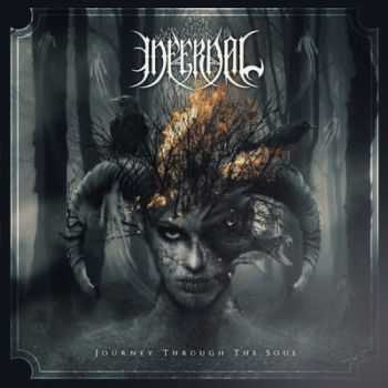 Infernal - Journey Through The Soul (2014)