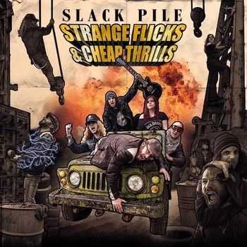 Slack Pile - Strange Flicks & Cheap Thrills 2014