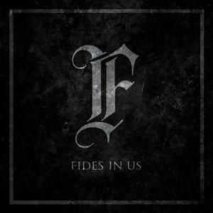 Fides In Us  - Self Titled (EP) (2015)