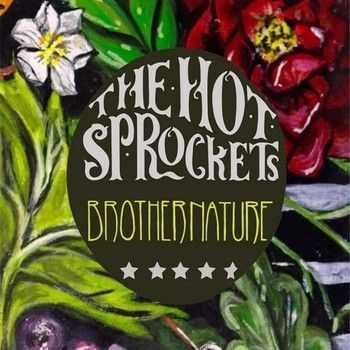 The Hot Sprockets - Brother Nature (2014)