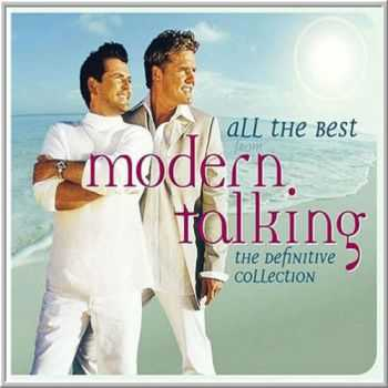 Modern Talking - All The Best From Modern Talking: The Definitive Collection (2015)