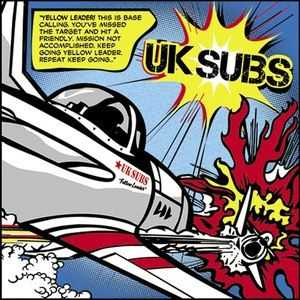 UK Subs - Yellow leader (2015)