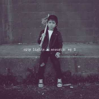City Lights - Acoustic 2 [EP] (2015)