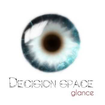 Decision space - Glance (2015)