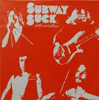Subway Suck - Little Red Album (1979)