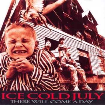 Ice Cold July - There Will Come A Day (1994)