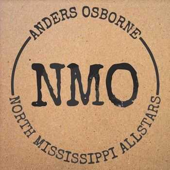 Anders Osborne & North Mississippi Allstars - Freedom & Dreams (2015)