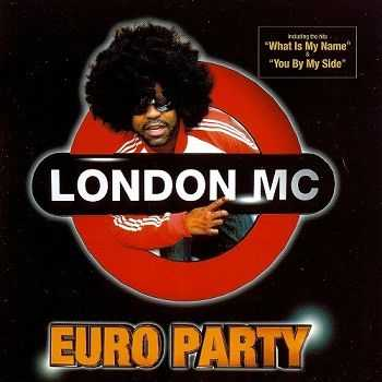 London MC - Euro Party (2005)