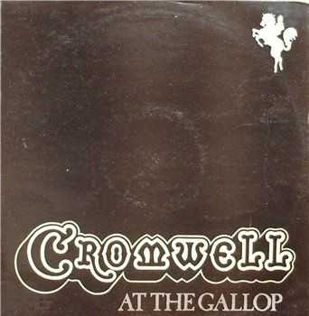 Cromwell - At The Gallop (1975)