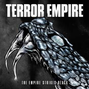 Terror Empire - The Empire Strikes Black (2015)
