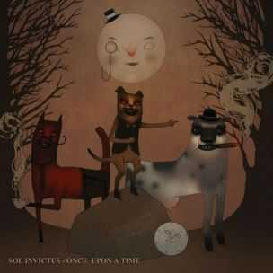 Sol Invictus - Once Upon A Time ( 2014 )