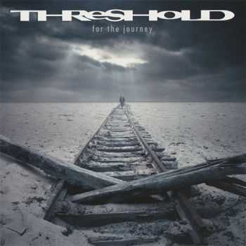Threshold - For The Journey (Limited Edition) (2014) (Lossless)