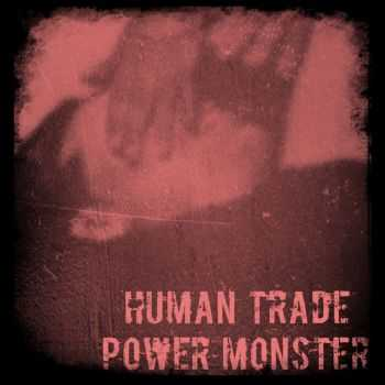 Human Trade / Power Monster - Hand And Hoof, EP (2015)