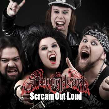 Strongheart - Scream Out Loud (2014)