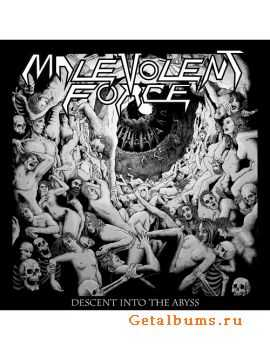 Malevolent Force - Descent Into The Abyss (2015)