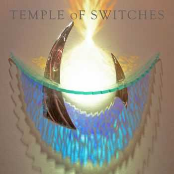 Temple Of Switches - Temple Of Switches (2014)