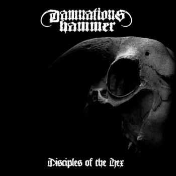 Damnations Hammer - Disciples Of The Hex (2013) [LOSSLESS]