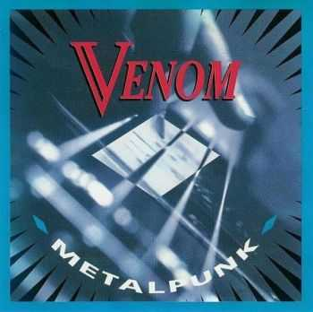 Venom - Metalpunk (1987) [LOSSLESS]