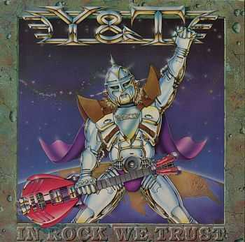 Y&T - In Rock We Trust (1984) (Mp3+Lossless)