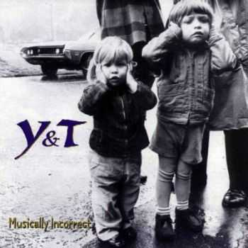 Y&T - Musically Incorrect (1995) (Mp3+Lossless)