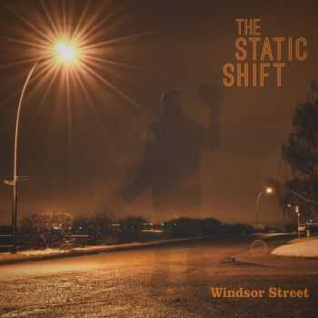 The Static Shift - Windsor Street (2014)