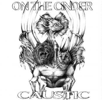 On The Cinder - Caustic, ЕР (2015)