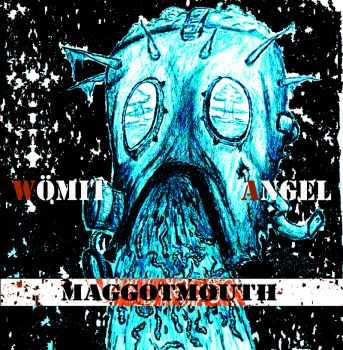 Wömit Angel - Maggotmouth [ep] (2015)