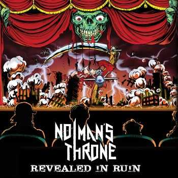 No Man's Throne - Revealed In Ruin (2015)