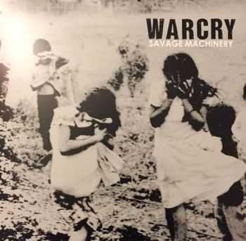 Warcry - Savage Machinery (2015)