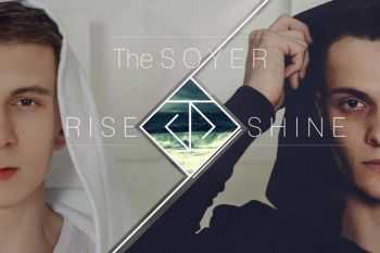 The Soyer - Rise and Shine (2015)