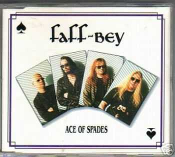 Faff-Bey - Ace of Spades(Single 1992)