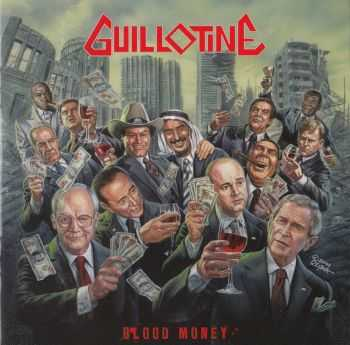 Guillotine - Blood Money (2008   )LOSSLESS + MP3