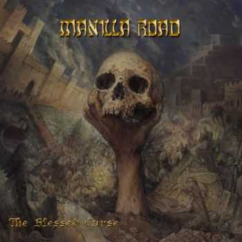 Manilla Road - The Blessed Curse (2015)