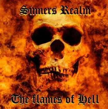 Sinners Realm - The Flames Of Hell (2015)
