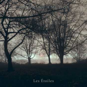 The Will Of A Million - Les Étoiles (2015)