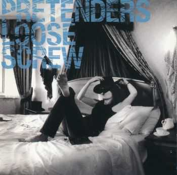 Pretenders - Loose Screw (2002)