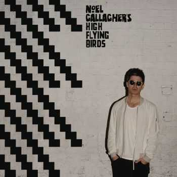 Noel Gallagher's High Flying Birds - Chasing Yesterday (Japanese Deluxe Edition) (2015)