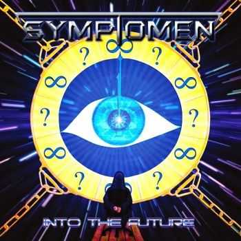 Symptomen - Into The Future (2014)
