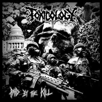 Toxicology - Paid By the Kill [DEMO, EP] (2015)