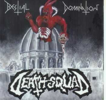 Death Squad - Bestial Domination(ep 2011)
