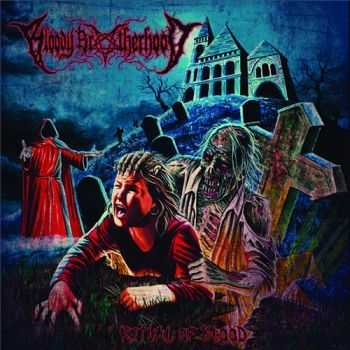 Bloody Brotherhood - Ritual Of Blood (2015)